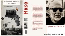 Pólvora, tabaco y cuero: reseña y entrevista a su autor, Javier Valenzuela 3