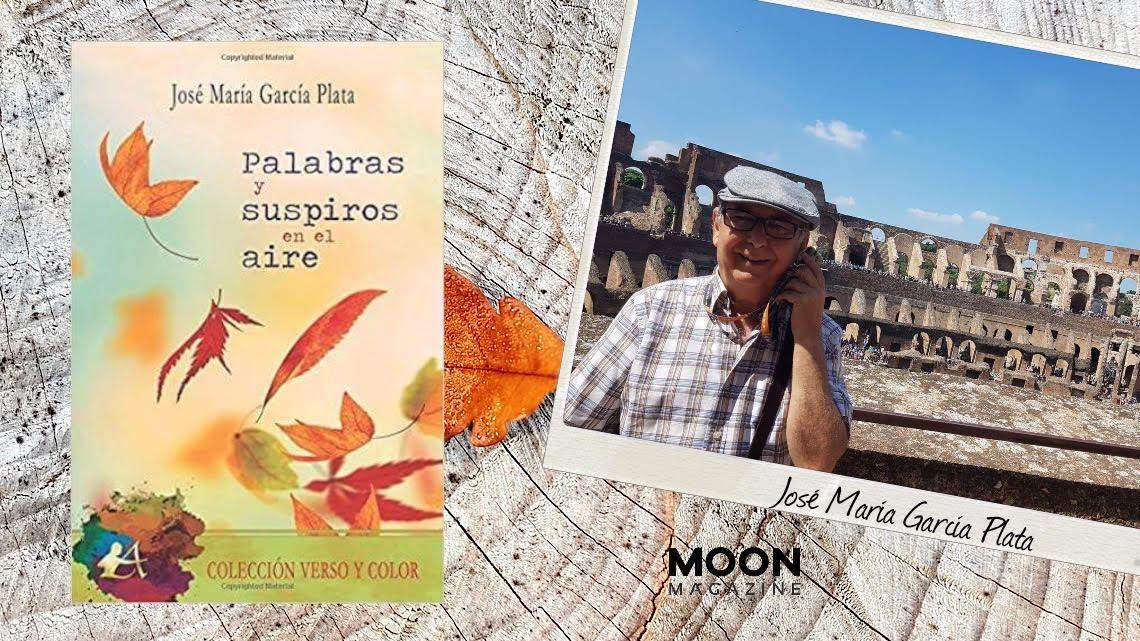 Palabras y suspiros en el aire, poemario de José María García Plata