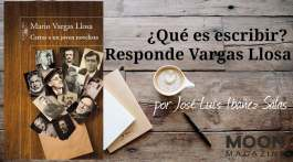Cartas a un joven novelista. ¿Qué es escribir? Responde Vargas Llosa 1