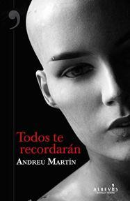 Todos te recordarán, de Andreu Martín