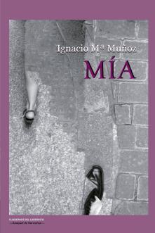 Entrevista a Ignacio María Muñoz, autor de Mía