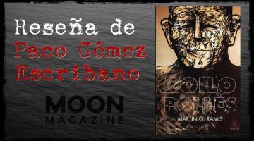 Zoilo Pollès, de Martín G. Ramis. Una lectura que deja regusto a saga que acaba de comenzar