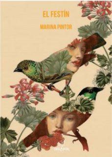 ElFestín de Marina Pintor, un gran monólogo al que nos adherimos 1