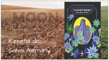 Cometierra, de Dolores Reyes: voz de los muertos, miseria de los vivos 1