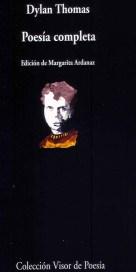 Dylan Thomas, 1934: Dieciocho poemas. 18 1