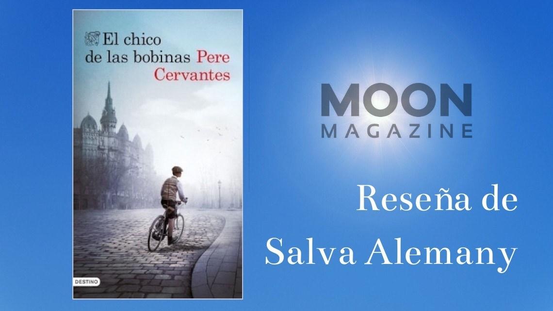 El chico de las bobinas, de Pere Cervantes: un homenaje a los héroes de la posguerra