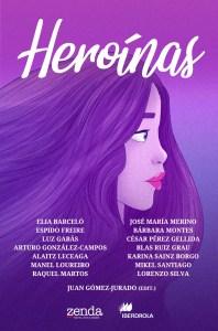 Heroínas: cuentos para celebrar el Día Internacional de la Mujer 3