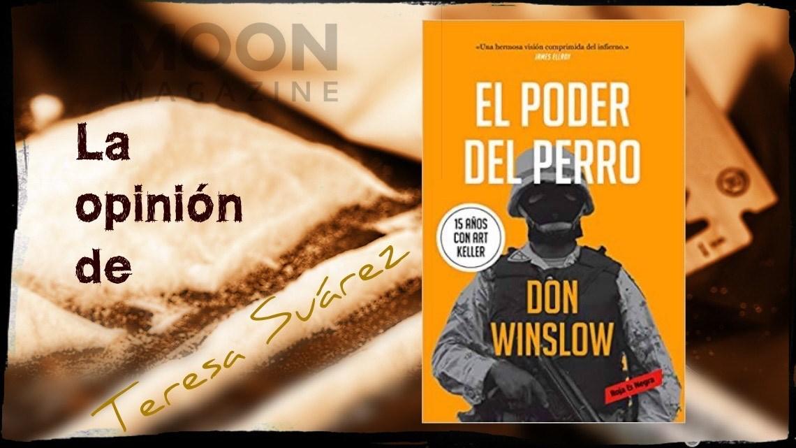 El poder del perro de Don Winslow: la historia más grande sobre el narcotráfico jamás contada 1