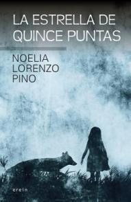 La estrella de 15 puntas, la novela más profunda de la saga de Noelia Lorenzo Pino 1