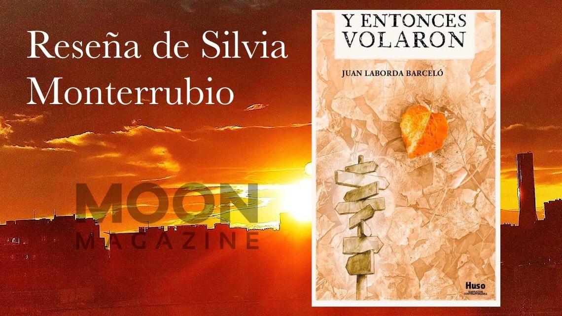 Y entonces volaron, Juan Laborda Barceló: de cómo construimos el pasado 2