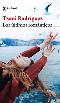 Los últimos románticos, de Txani Rodríguez: Irune y los trenes