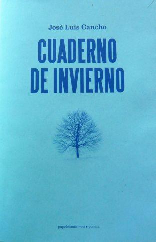 Cuaderno de invierno, de José Luis Cancho: el lento y preciso regalo de la lluvia