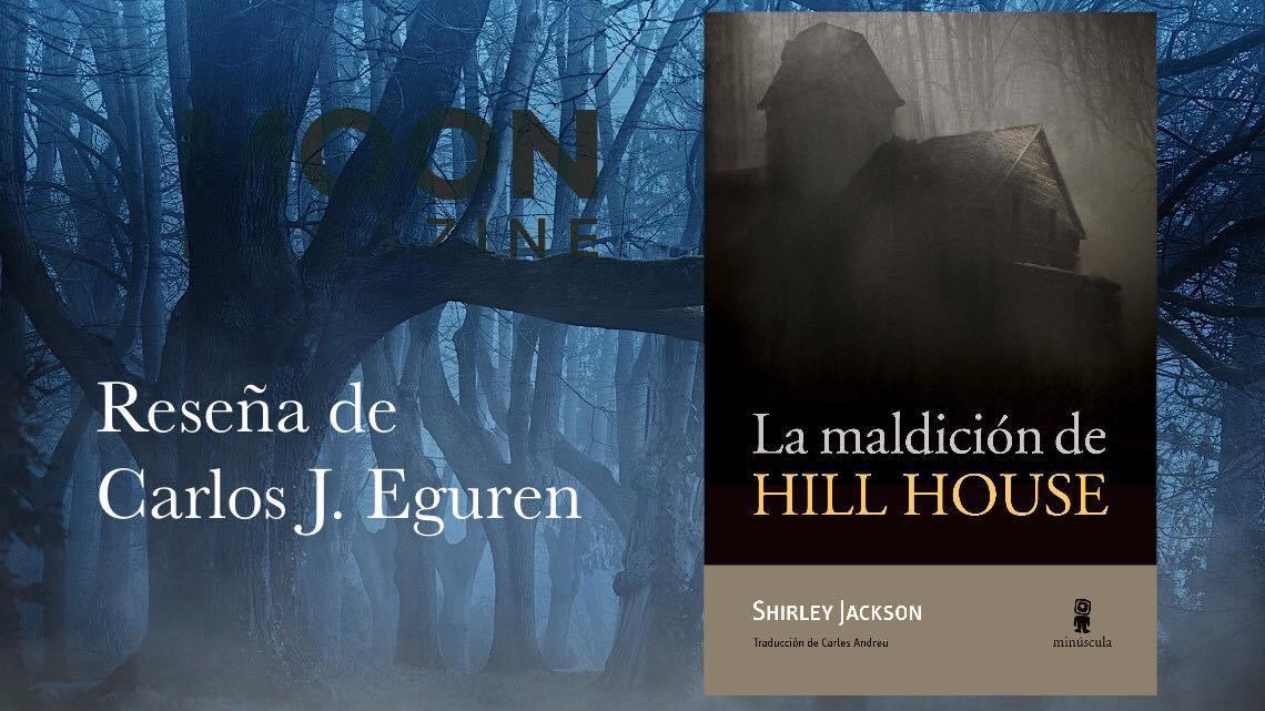 La maldición de Hill House, el terrible fantasma de la soledad de Shirley Jackson 3