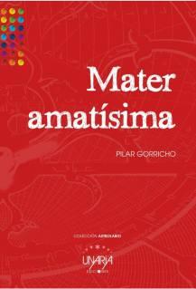 Mater amatísima, de Pilar Gorricho del Castillo: réquiem por una hija