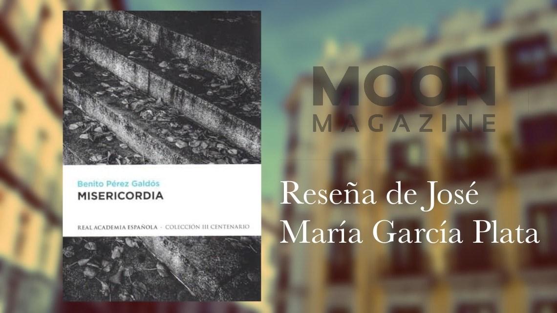 Misericordia, de Benito Pérez Galdós: la mirada galdosiana a la marginalidad 1