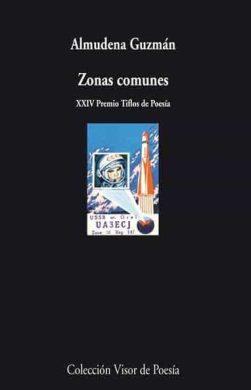 Zonas comunes. Almudena Guzmán. Visor Libros (2011)