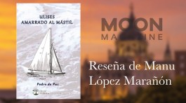 Ulises amarrado al mástil. Pedro de Paz. Poesía madrileña (III) 1