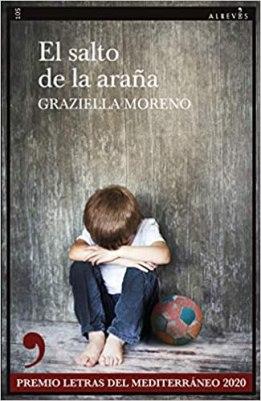 El salto de la araña, de Graziella Moreno: entre la novela negra y la social