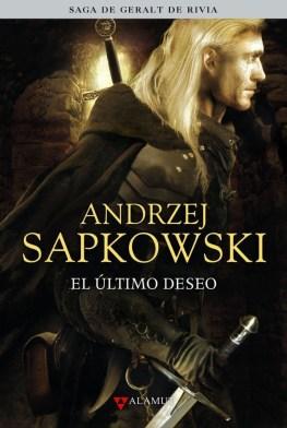 El último deseo (Geralt de Rivia 1) de Andrzej Sapkowski: un mundo de monstruos y brujos