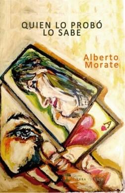 Quien lo probó lo sabe, de Alberto Morate. Poesía madrileña (VII)