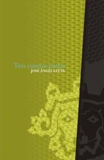 Tres cuartas partes, José Ángel Leyva: las palabras poseen memoria