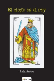 El Ciego es el rey, de Rafa Sastre: cuando la sociedad bizquea