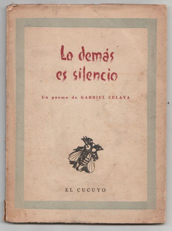 Gabriel Celaya y sus versos de conmovida urgencia 1