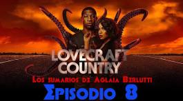 Lovecraft Country (octavo episodio): «Jig-A-Bobo» 3