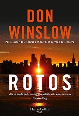 Rotos, seis novelas cortas de Don Winslow