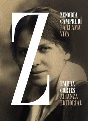 Zenobia Camprubí. La llama viva. Emilia Cortés. Alianza Editorial, 2020 4