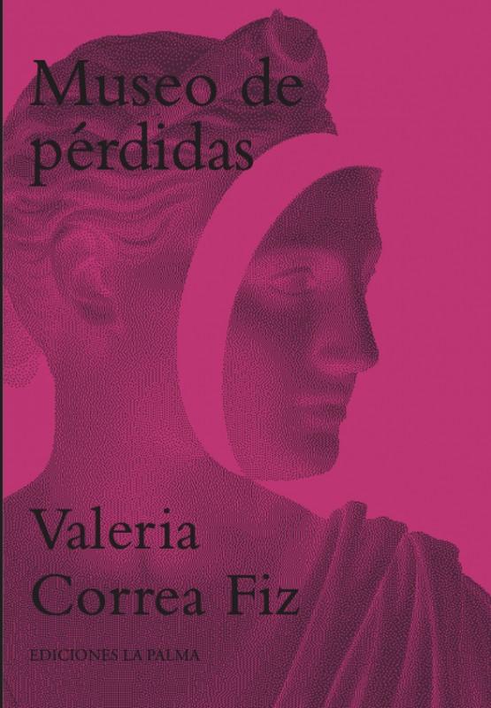 Museo de pérdidas, poemario de Valeria Correa Fiz.