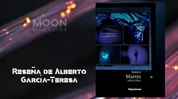 Nihiloma, de Rubén Martín. Poesía e indagación inconformista 2