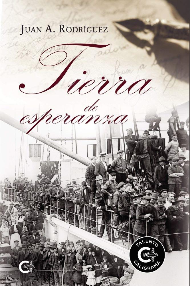 Tierra de esperanza, de Juan A. Rodríguez.