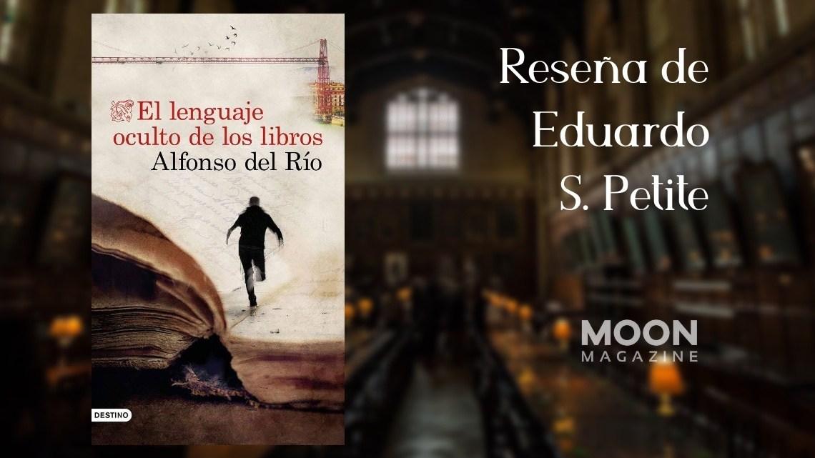 El lenguaje oculto de los libros, de Alfonso del Río 1