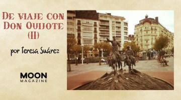 De viaje con Don Quijote de la Mancha (Segunda Parte)