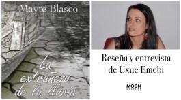 La extrañeza de la lluvia, Mayte Blasco: «Un drama familiar entre lo intimista y lo distópico» 2