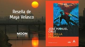 La orilla muerta, de José Manuel Cruz 1