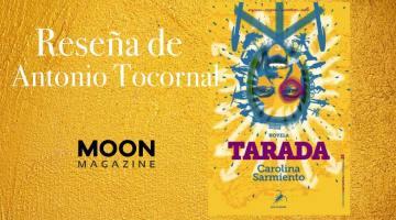 Tarada, de Carolina Sarmiento 3