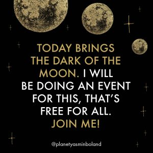 Today brings the dark of the Moon