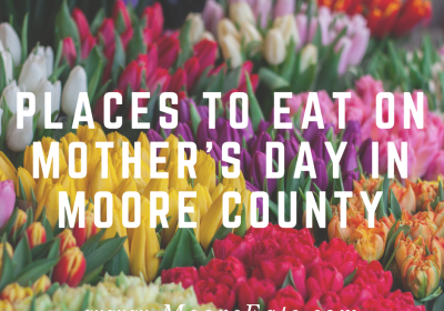 mothers day moore county