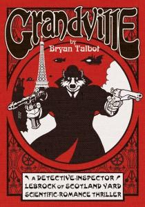 Grandville by Bryan Talbot