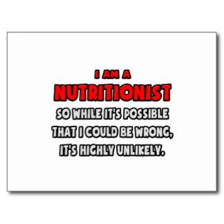 funny_nutritionist_highly_unlikely_postcard-r3a82abd7b7e94e4ca783d9acef84e6aa_vgbaq_8byvr_324