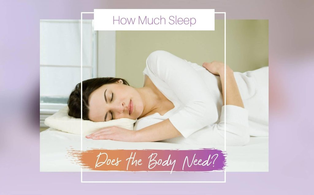 How Much Sleep Does the Body Need?