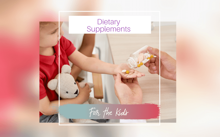 DIETARY SUPPLEMENTS FOR KIDS