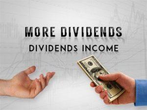 More Dividends - Dividends Income