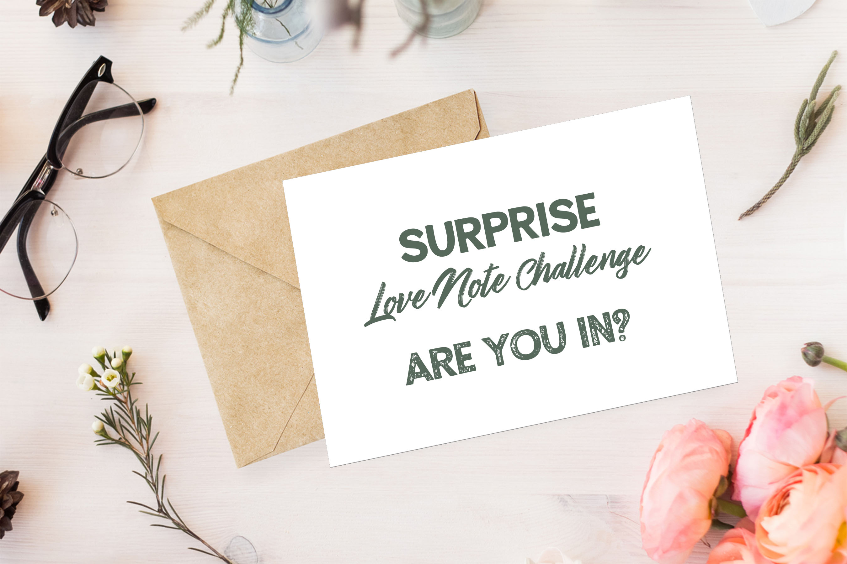 Surprise Love Note Challenge: Six Love Notes in Six Weeks