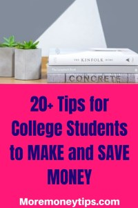 20 Tips for college students to make and save money