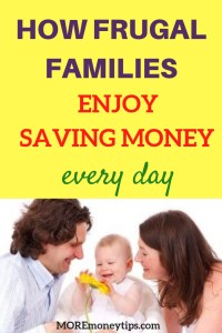 How frugal families enjoy saving money every day