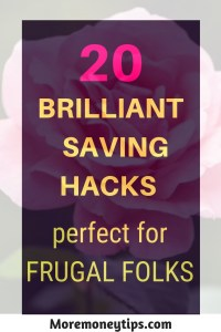 20 brilliant saving hacks perfect for frugal folks