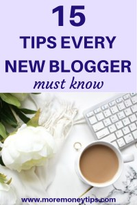 15 tips every new blogger must know